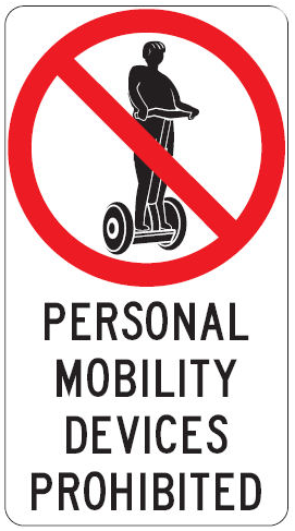 Picture of the sign that is displayed when personal mobility devices are not allowed to be used.